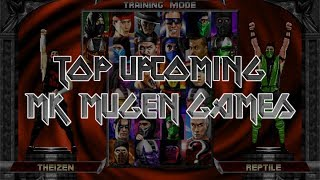 Top Upcoming MK MUGEN Games