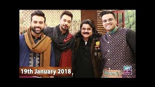 Salam Zindagi With Faysal Qureshi - Guest: Arif Lohar & Fiza jawed - 19th January 2018