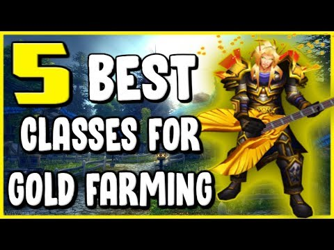 5 Best Classes For Gold Making In WoW BFA 8.2 - Gold Farming Guide