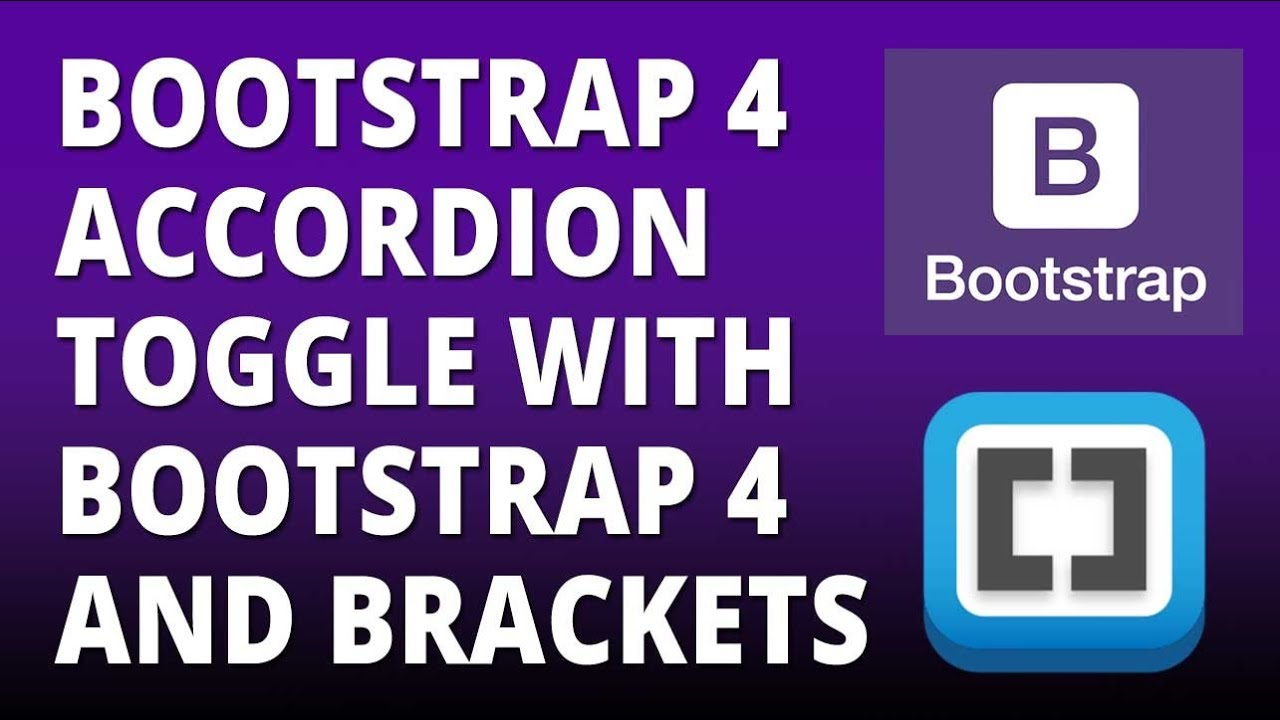 Bootstrap 4 - Accordion Toggle with Bootstrap 4 and Brackets Text Editor