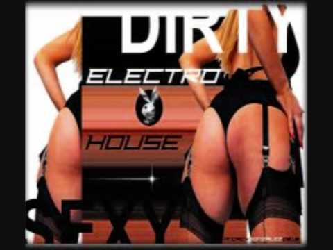Dirty/Electro House Club Bangers part 4 2012