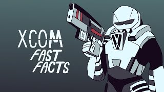 XCOM FAST FACTS! | XCOM Franchise | MrChambers