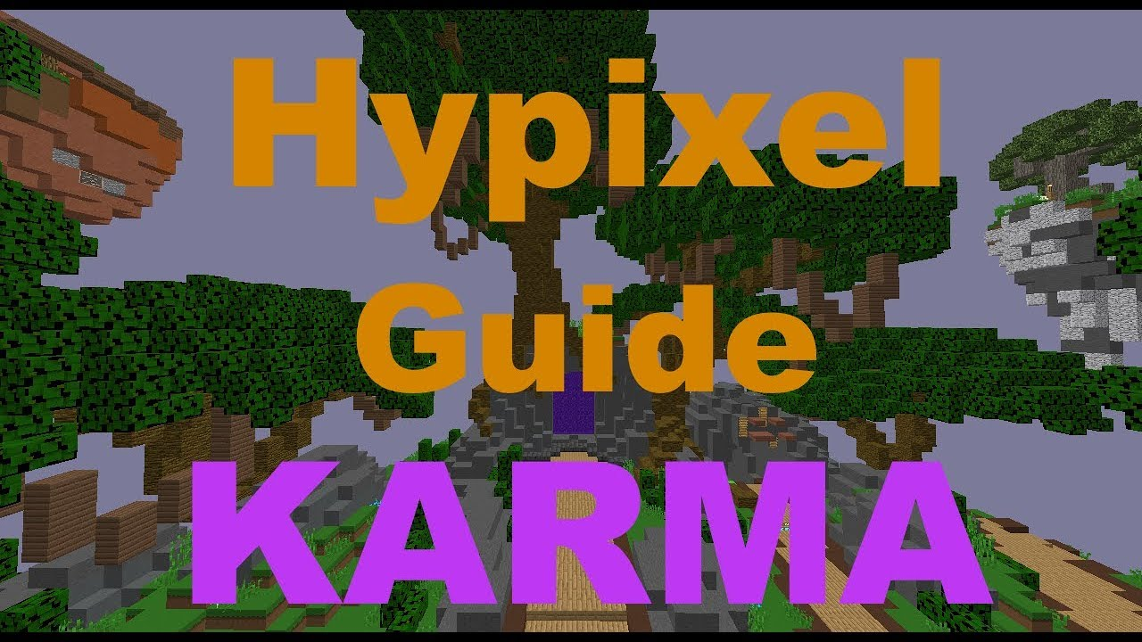 GUIDE] Hypixel Karma ☆ What is Hypixel Karma and what can I