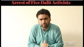 Nukta-e-Nazar 82 - Arrest of Five Dalit Activists