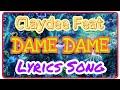 Claydee Feat Lexy Panterra Dame