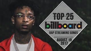 Top 25 • Billboard Rap Songs • August 19, 2017 | Streaming-Charts 2017 Video