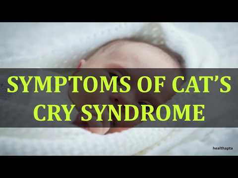 SYMPTOMS OF CAT'S CRY SYNDROME