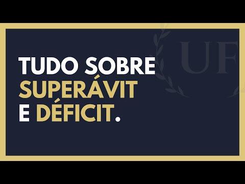 Superavit - Déficit - Tudo Sobre Deficit e Superávit