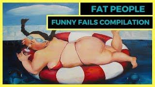 Fat People Funny Fail Compilation!!! _ Толстые люди, весёлая подборка приколов