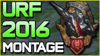 URF MONTAGE - Best of 2016   League of Legends