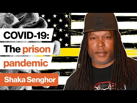 COVID-19: What's happening in US prisons? | Shaka Senghor