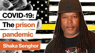 COVID-19: What's happening in US prisons? | Shaka Senghor | Big Think Edge