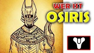 Destiny - Wer ist Osiris?