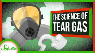 The Science of Tear Gas
