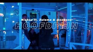 Mix - Nishoo ft  Zulema & ItssGeno -  Hoofdpijn (Prod.by LYON BEATS)