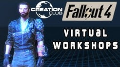 Virtual Workshops | Fallout 4 Creation Club Review