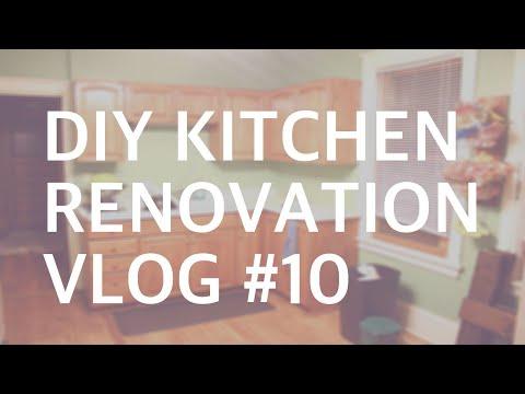 DIY KITCHEN RENOVATION: VLOG #10