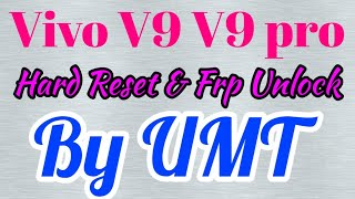 Vivo V9(1723)Hard Reset Frp Unlock by umt|Vivo 1723 Hard Reset Frp bypass|Vivo V9 Hard Reset 2020