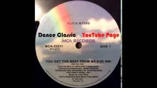 Alicia Myers - You Get The Best From Me (Say, Say, Say,) (Extended)