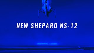 NS-12: New Shepard Flies 9th Commercial Payload Mission with 100th Customer on Board