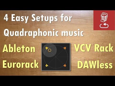 4 Easy Setups for Quadraphonic Music-making: DAW, Eurorack, VCV and DAWless Mp3