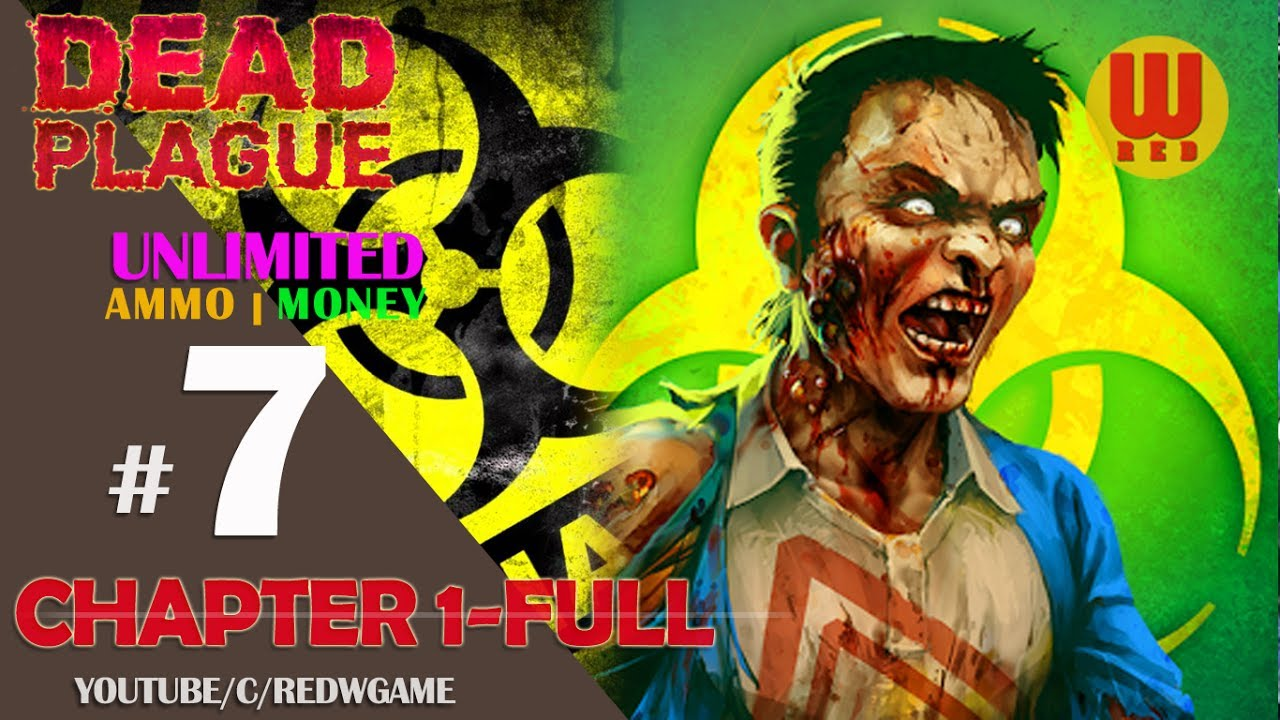 DEAD PLAGUE: Zombie Outbreak ( MOD UNLIMITED ) Full Chapter 1 | Android Gameplay Walkthrough Part 7