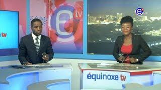 20H BILINGUE DU SAMEDI 08 JUIN 2019 - EQUINOXE TV
