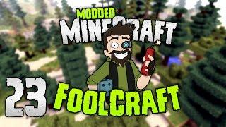 Minecraft: FOOLCRAFT | #23: We be RESTARTING (FOOL)! [Modded Minecraft]