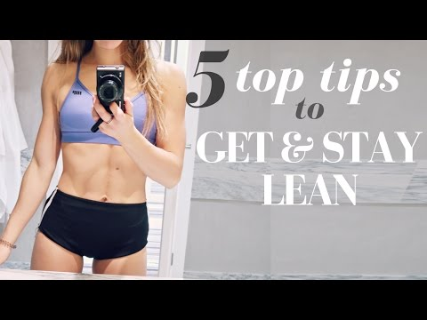 PHYSIQUE UPDATE || 5 TOP TIPS TO STAY LEAN YEAR ROUND