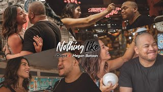 NOTHING LIKE feat. Megan Batoon (Official Music Video)