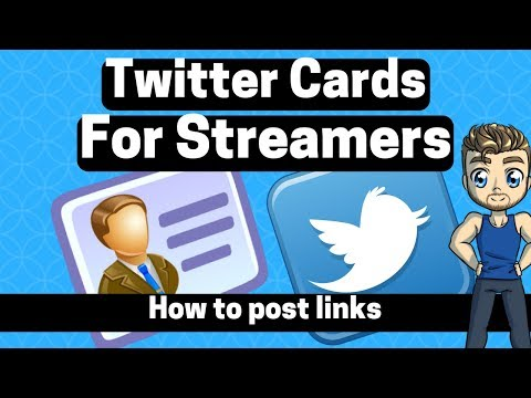 Twitter Cards Tutorial For Streamers