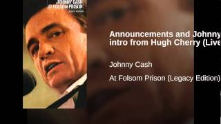 Announcements and Johnny Cash intro from Hugh Cherry (Live)
