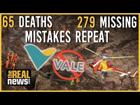 Brazil's Iron Ore Company Vale Responsible for 65 Deaths and 279 Missing