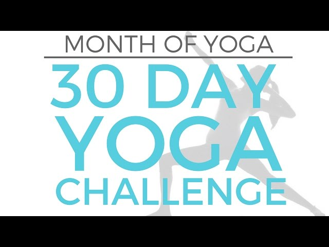 Month Of Yoga - 30 Day Yoga