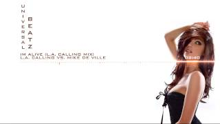 L A  Calling Vs  Mike De Ville   Im Alive L A  Calling Mix