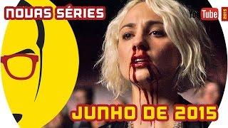 Séries de Junho - 2015 - NERD RABUGENTO