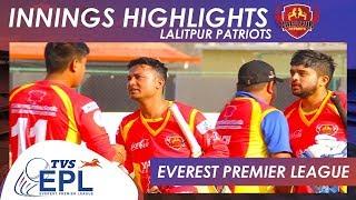 Innings Highlights - Lalitpur Patriots | Match 09 | EPL 2018