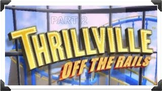 Thrillville Off The Rails: Building Our First Race Track (Part 2)