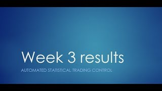 Reinforcement Learning vs Statistics in Trading Week 3