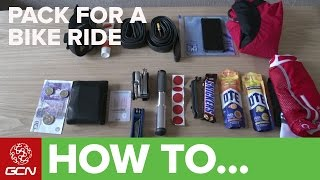 How To Pack For A Bike Ride – GCN