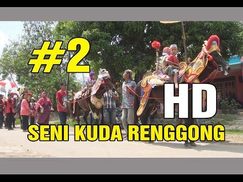 SENI KUDA RENGGONG HD Part 2 - Sundanese (indonesia ) Traditional Culture