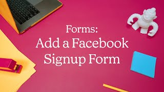 Add or Remove a Signup Form on Your Facebook Page (November 2020)