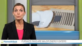 Furnace fans are major energy eaters