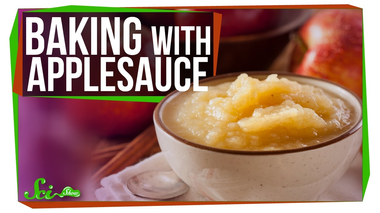 Why Can Applesauce Replace Butter? And Oil? And Eggs? - YouTube