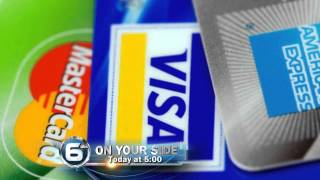 """6 On Your Side Investigation"" Credit Card Hoax"