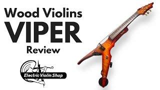 Wood Violins Viper Review | Electric Violin Shop