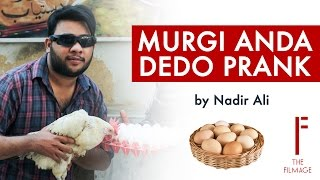 Murgi Anda Do Prank By Nadir Ali In P4 Pakao