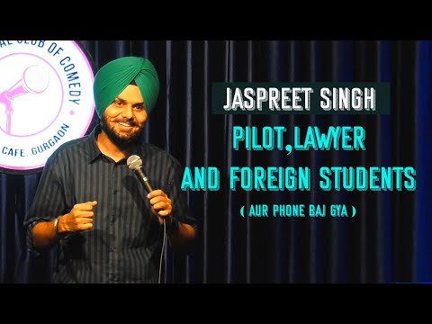 Pilot,Lawyer and Foreign Students | Jaspreet Singh | Standup Comedy Crowd Work