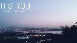 It's You - Henry (Karaoke) (Nightcore)