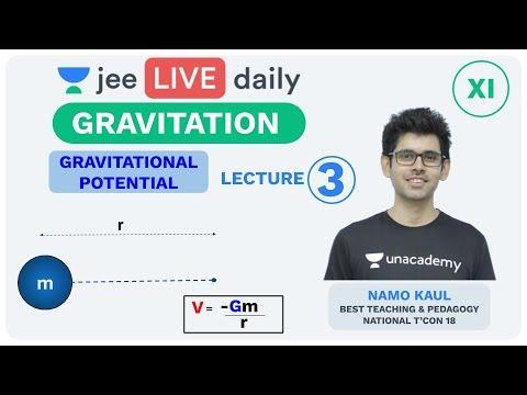 jee-mains:-gravitation---l-3- -gravitational-potential- -iit-physics- -unacademy-jee- -namo-sir